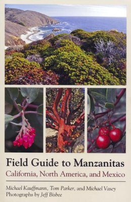 Field Guide to Manzanitas