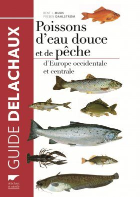 Poissons d'Eau Douce et de Pêche d'Europe Occidentale et Centrale [Freshwater Fish of Western and Central Europe]
