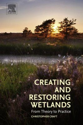 Creating and Restoring Wetlands