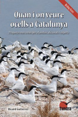 Quan i on Veure Ocells a Catalunya [When and Where to Watch Birds in Catalonia]