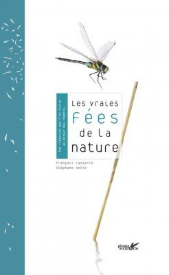 Les Vraies Fées de la Nature [The Real Fairies of Nature]