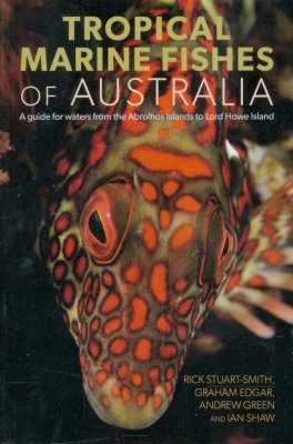 Tropical Marine Fishes of Australia