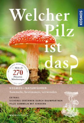 Welcher Pilz ist Das? [Which Mushroom is That?]