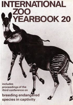 International Zoo Yearbook 20: Breeding Endangered Species in Captivity