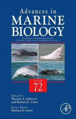 Advances in Marine Biology, Volume 72: Humpback Dolphins (Sousa spp.): Current Status and Conservation, Part 1