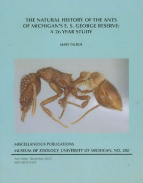 The Natural History of the Ants of Michigan's E.S. George Reserve