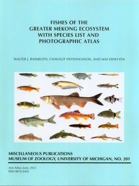 Fishes of the Greater Mekong Ecosystem with Species List and Photographic Atlas