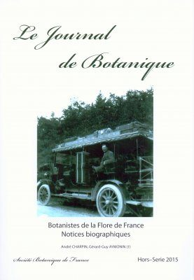 Botanistes de la Flore de France: Notices Biographiques [Botanists of the Flora of France: Biographical Notes]