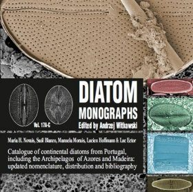 Diatom Monographs, Volume 17A-C: Catalogue of Continental Diatoms from Portugal, including the Archipelagos of Azores and Madeira: Updated Nomenclature, Distribution and Bibliography