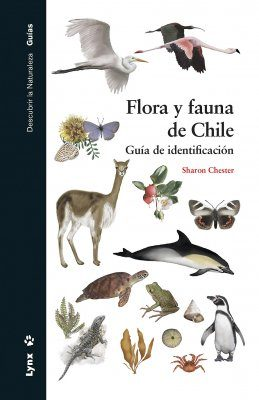 Flora y Fauna de Chile: Guía de Identificación [A Wildlife Guide to Chile]