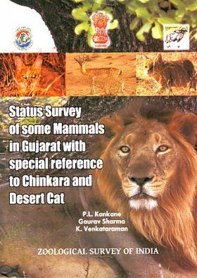 Status Survey of Some Mammals in Gujarat with Special Reference to Chinkara and Desert Cat