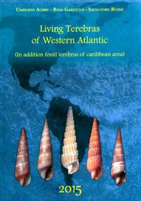 Living Terebras of Western Atlantic (In Addition Fossil Terebras of Caribbean Area) (2-Volume Set)