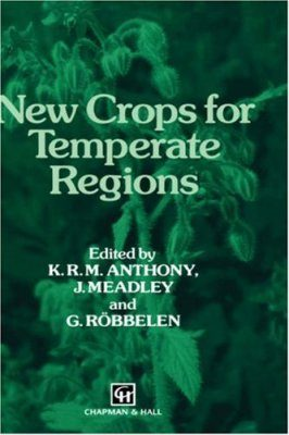 New Crops for Temperate Regions
