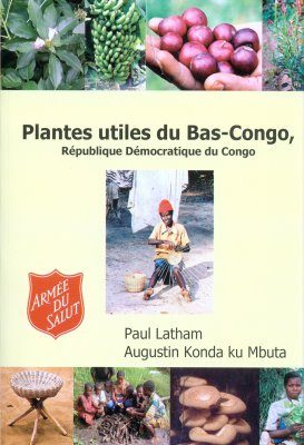 Plantes Utiles du Bas-Congo, République Démocratique du Congo [Useful Plants of Bas-Congo, Democratic Republic of Congo]