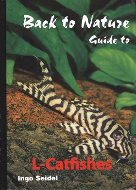 Back to Nature Guide to L-Catfishes