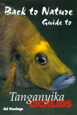 Back to Nature Guide to Tanganyika Cichlids