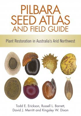 Pilbara Seed Atlas and Field Guide