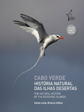 Cape Verde – The Natural History of the Desertas Islands: Santa Luzia, Branco and Raso / Cabo Verde – História Natural das Ilhas Desertas: Santa Luzia, Branco e Raso