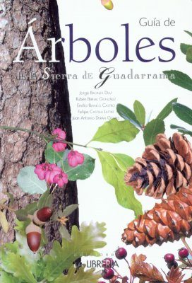 Guía de Árboles de la Sierra De Guadarrama [Guide to the Trees of the Sierra de Guadarrama]