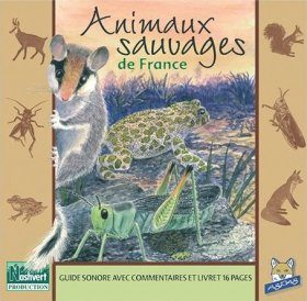 Animaux Sauvages de France [Wild Animals of France]