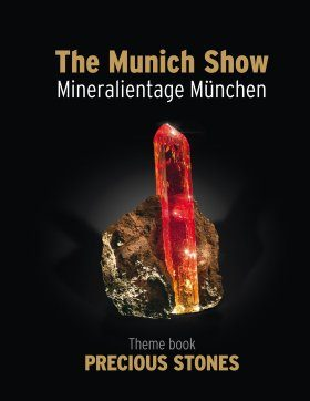 The Munich Show / Mineralientage München: Theme Book Precious Stones [English]