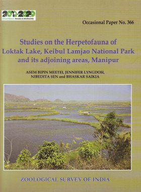 Studies on the Herpetofauna of Loktak Lake, Keibul Lamjao National Park and its Adjoining Areas, Manipur