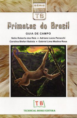 Primatas do Brasil: Guia de Campo [Primates of Brazil: Field Guide]