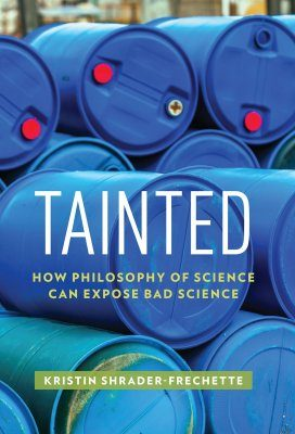 Tainted: How Philosophy of Science Can Expose Bad Science