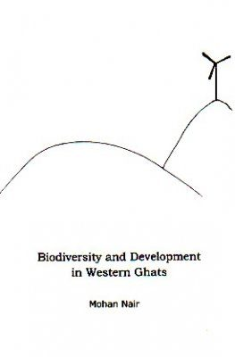 Biodiversity and Development in Western Ghats