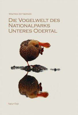 Die Vogelwelt des Nationalparks Unteres Odertal [The Avifauna of Lower Oder Valley National Park]