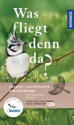 Was Fliegt denn da?: Der Fotoband – 346 Vogelarten Europas [What's Flying There?: The Photo Guide – 346 European Bird Species]