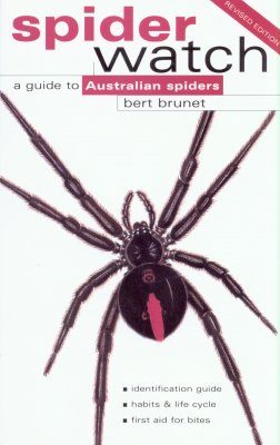 Spiderwatch: A Guide to Australian Spiders