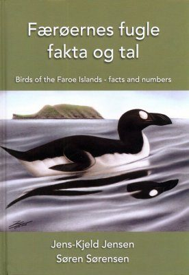 Færøernes Fugle: Fakta og Tal [Birds of the Faroe Islands: Facts and Numbers]