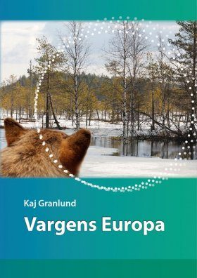 Vargens Europa [A Europe Ruled by Wolves]