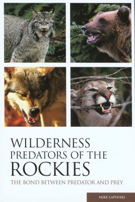 Wilderness Predators of the Rockies