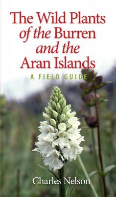 The Wild Plants of the Burren and the Aran Islands