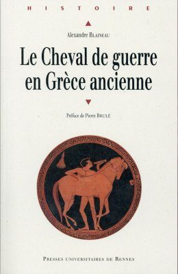 Le Cheval de Guerre en Grèce Ancienne [The War Horse in Ancient Greece]