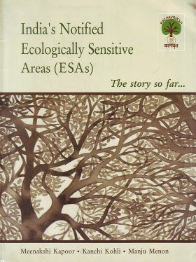 India's Notified Ecologically Sensitive Areas (ESAs)