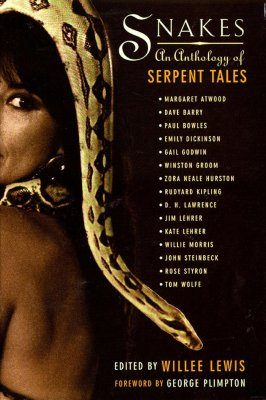 Snakes: An Anthology of Serpent Tales