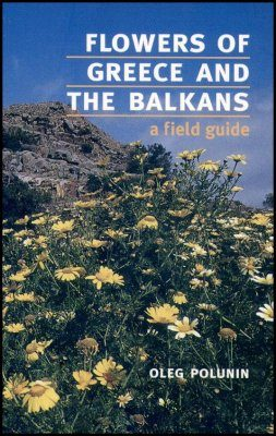 Flowers of Greece and the Balkans