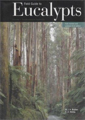Field Guide to Eucalypts, Volume 1