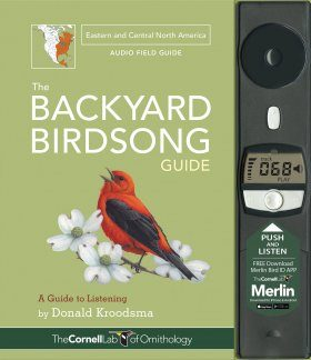 The Backyard Birdsong Guide – Eastern and Central North America