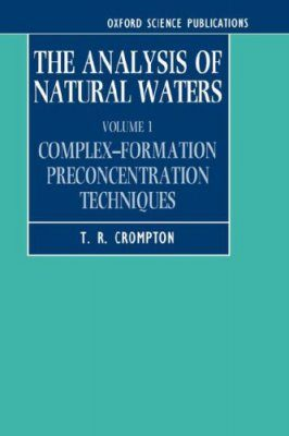 The Analysis of Natural Waters, Volume 1