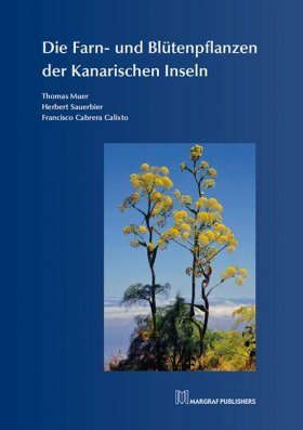 Die Farn- und Blütenpflanzen der Kanarischen Inseln [The Ferns and Flowering Plants of the Canary Islands]