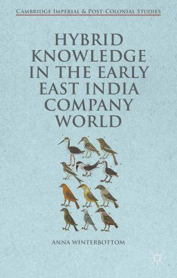 Hybrid Knowledge in the Early East India Company World