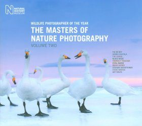 The Masters of Nature Photography, Volume Two