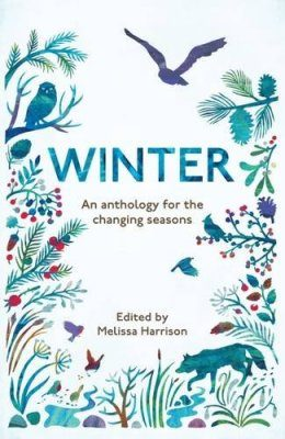 Winter: An Anthology for the Changing Seasons