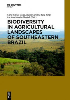 Biodiversity in Agricultural Landscapes of Southeastern Brazil