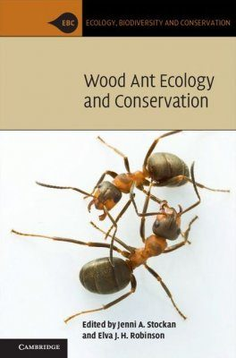 Wood Ant Ecology and Conservation