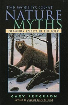 World's Great Nature Myths